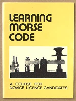 Learning Morse Code : a course for: Wireless Institute of