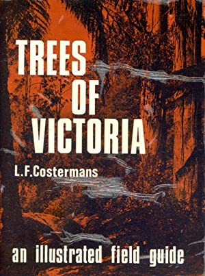 Trees of Victoria : a fully illustrated: Costermans, Leon F.
