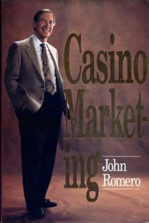 Casino Marketing.: Romero, John S.