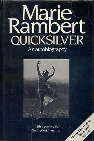 Quicksilver : the autobiography of Marie Rambert.: Rambert, Marie