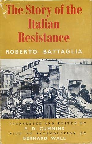 The Story of the Italian Resistance.: Battaglia, Roberto