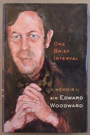One Brief Interval : A Memoir By: Woodward, Edward