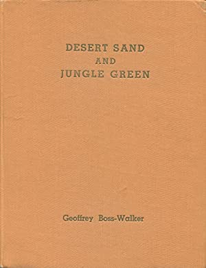 Desert sand and jungle green : a pictorial history of the 2/43rd Australian Infantry Battalion...