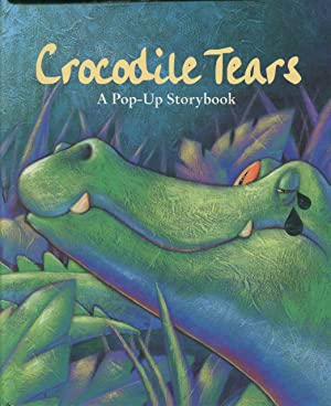 Crocodile tears : a pop-up storybook.: Faulkner, Keith