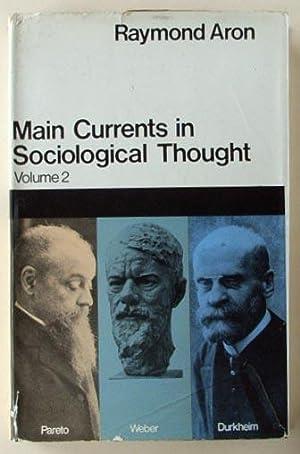 Main currents in sociological thought. Volume 2, Durkheim, Pareto, Weber.: Aron, Raymond