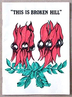 This is Broken Hill.: Postlethwaite, Doug