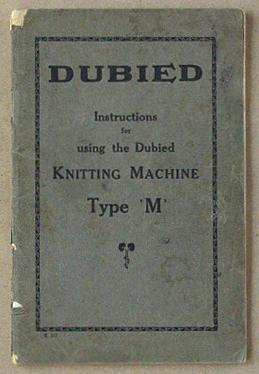 Instructions For Using The Dubied Knitting Machine Type M By