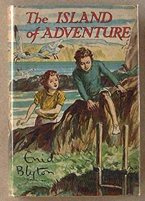 The island of adventure.: Blyton, Enid and
