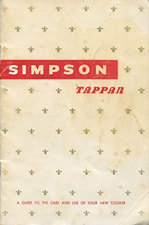Simpson Tappan : a guide to the care and use of your new cooker.