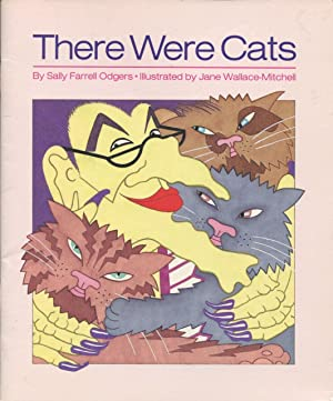 There Were Cats.: Odgers, Sally Farrell