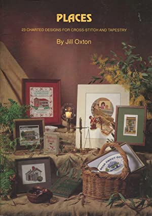 Places : 23 Charted Designs for Cross-Stitch: Oxton, Jill