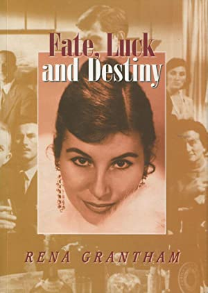 Fate, luck and destiny.: Grantham, Rena