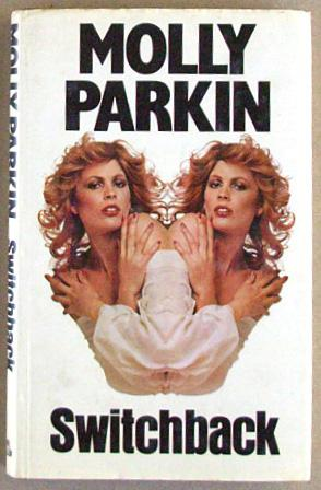 Switchback.: Parkin, Molly