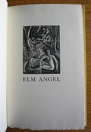 Elm Angel: Harold Monro With Two Engravings On Wood By Eric Ravilious: Monro, Harold