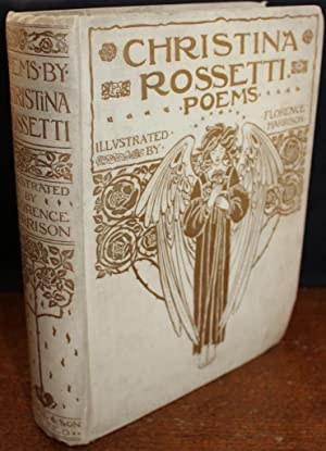 Poems By Christina Rossetti With Illustrations By: Christina Rossetti Florence