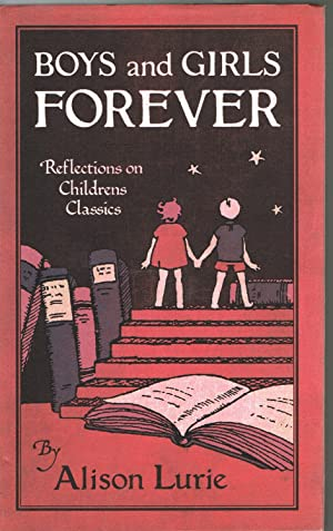 Boys and Girls Forever: Reflections on Children's Classics