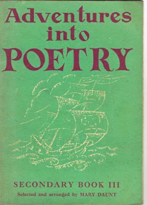 Adventures Into Poetry: Secondary Book III: DAUNT, Mary