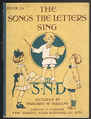 The Songs the Letters Sing (Book 1A): S.N.D.