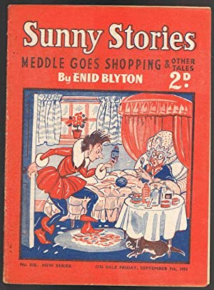 Sunny Stories: Meddle Goes Shopping & Other Tales (No. 515 New Series: Sep 7th 1951)