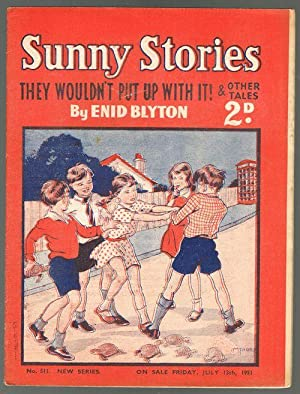 Sunny Stories:They Wouldn't Put Up With It! & Other Tales (No. 511 New Series: July 13th 1951)