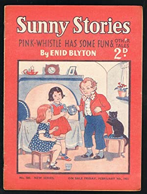 Sunny Stories: Pink-Whistle Has Some Fun & Other Tales (No. 500: New Series: Feb 9th, 1951)