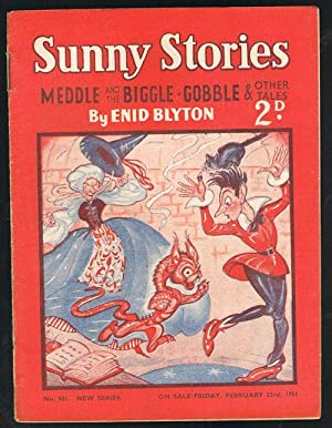 Sunny Stories: Meddle and the Biggle-Gobble & Other Tales (No. 501: New Series: Feb 23rd, 1951)