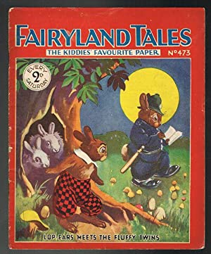 Fairyland Tales No.473: Lop-Ears Meets the Fluffy Twins