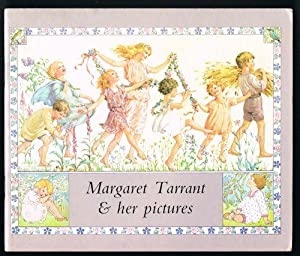 Margaret Tarrant and Her Pictures