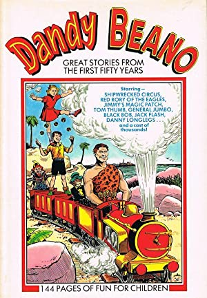 Dandy & Beano: Great Stories from the First Fifty Years