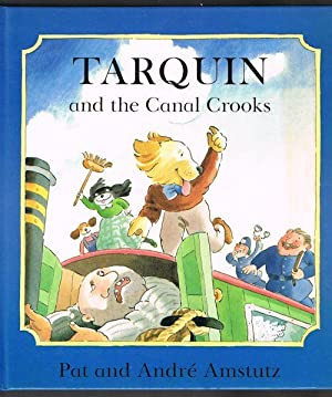 Tarquin and the Canal Crooks
