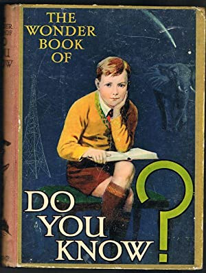The Wonder Book of Do You Know?: GOLDING,Harry (Ed.)