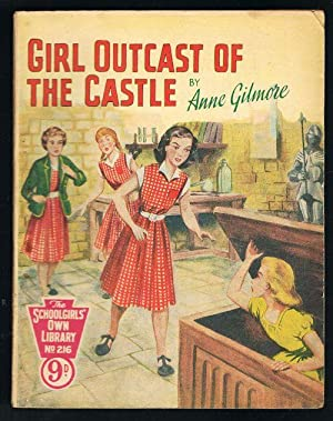 The Schoolgirls' Own Library No.216: Girl Outcast of the Castle