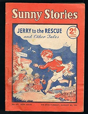 Sunny Stories: Jerry to the Rescue & Other Tales (No. 577: New Series: Aug 4th, 1953)