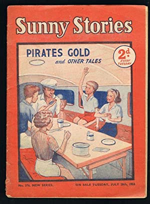 Sunny Stories: Pirates Gold & Other Tales (No. 576: New Series: Jul 28th, 1953)