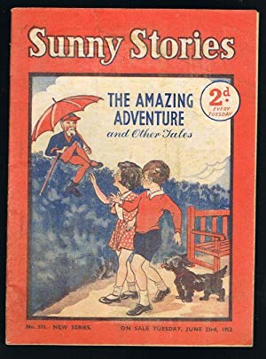 Sunny Stories:The Amazing Adventure & Other Tales (No. 571: New Series: Jun 23rd, 1953)