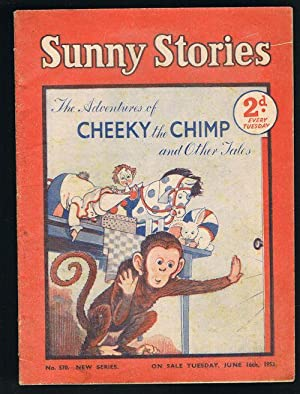 Sunny Stories:The Adventures of Cheeky the Chimp & Other Tales (No. 570: New Series: Jun 16th, 1953)