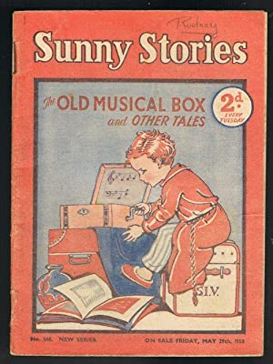 Sunny Stories: The Old Musical Box & Other Tales (No. 568: New Series: May 29th, 1953)