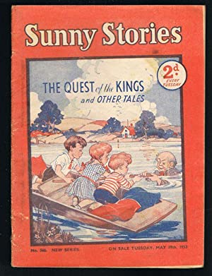 Sunny Stories: The Quest of the Kings & Other Tales (No. 566: New Series: May 19th, 1953)