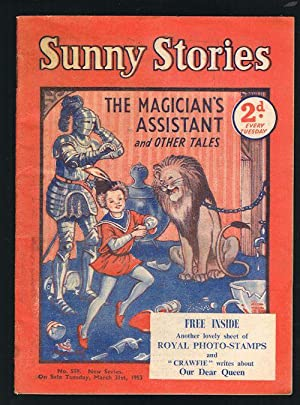 Sunny Stories: The Magician's Assistant & Other Tales (No. 559: New Series: March 31st, 1953)