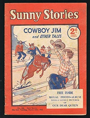 Sunny Stories: Cowboy Jim & Other Tales (No. 558: New Series: March 24th, 1953)