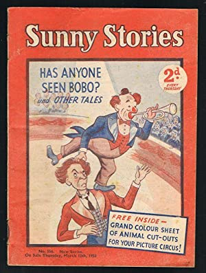 Sunny Stories: Has Anyone Seen Bobo & Other Tales (No. 556: New Series: March 12th, 1953)