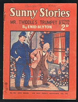Sunny Stories: Mr Twiddle's Trumpet & Other Tales (No. 546: New Series: November 14th, 1952)