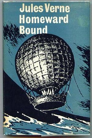 Homeward Bound: Part II of Hector Servadac: VERNE, Jules