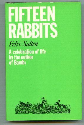 Fifteen Rabbits: SALTEN, Felix