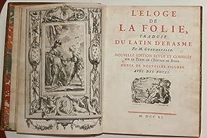 L'Eloge de la Folie, traduit du latin: Erasme