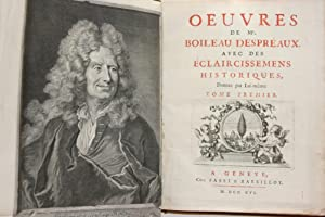 Oeuvres avec des éclaircissements historiques. Deux volumes: Despreaux, Boileau