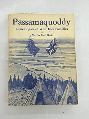Passamaquoddy Genealogies of West Isles Families: Barto, Martha Ford
