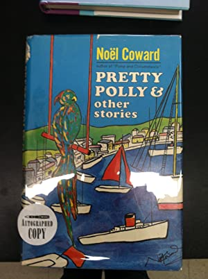 Pretty Polly and Other Stories: Coward, Noel