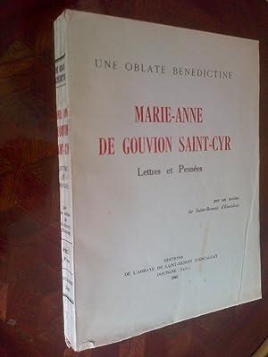 Une oblate bénédictine Marie-Anne de Gouvion Saint-Cyr: Gouvion Saint-Cyr Marie-Anne