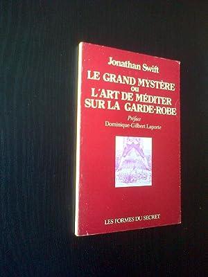 Le grand mystère ou L'art de méditer: Jonathan Swift, préface